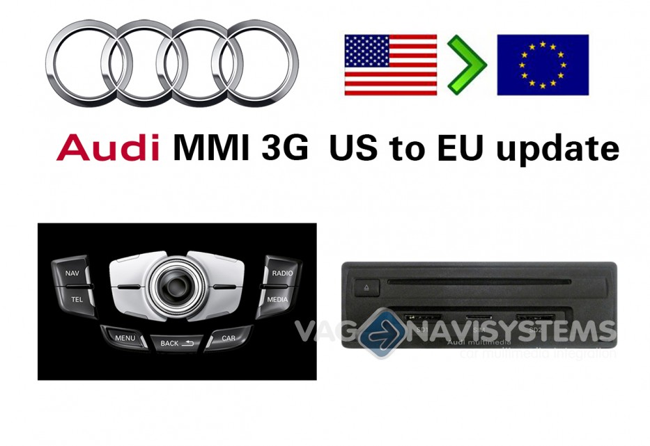 Conversion Service - Audi MMI 3G Navigation Plus (HDD) US to EU - A8